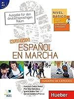 Nivel Básico: Nuevo Español en marcha. Arbeitsbuch: Curso de español como lengua extranjera. Ausgabe fuer den deutschsprachigen Raum. Arbeitsbuch - Cuaderno de ejercicios (mit Audio-CD)