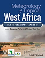 Meteorology of Tropical West Africa: The Forecasters' Handbook