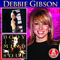 Anything Is Possible / Body Mind Soul (2-CD) by Debbie Gibson (2006-12-05)
