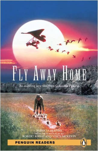 Fly Away Home (Penguin Readers Level 2)の詳細を見る
