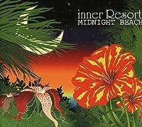 Midnight Beach-Inner Resort by Midnight Beach-Inner Resort (2006-05-10)