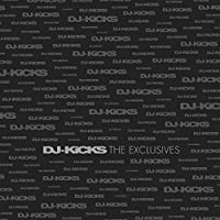 DJ Kicks: The Exclusives