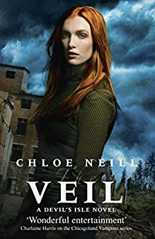 The Veil: A Devil's Isle Novel (The Devil's Isle Series) by [Neill, Chloe]