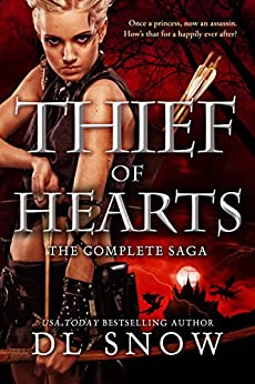 Thief of Hearts - The Complete Saga: Slayer Tales (A Fantasy Adventure Romance) by [Snow, D.L.]