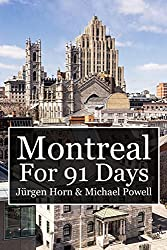 Montreal For 91 Days (English Edition)
