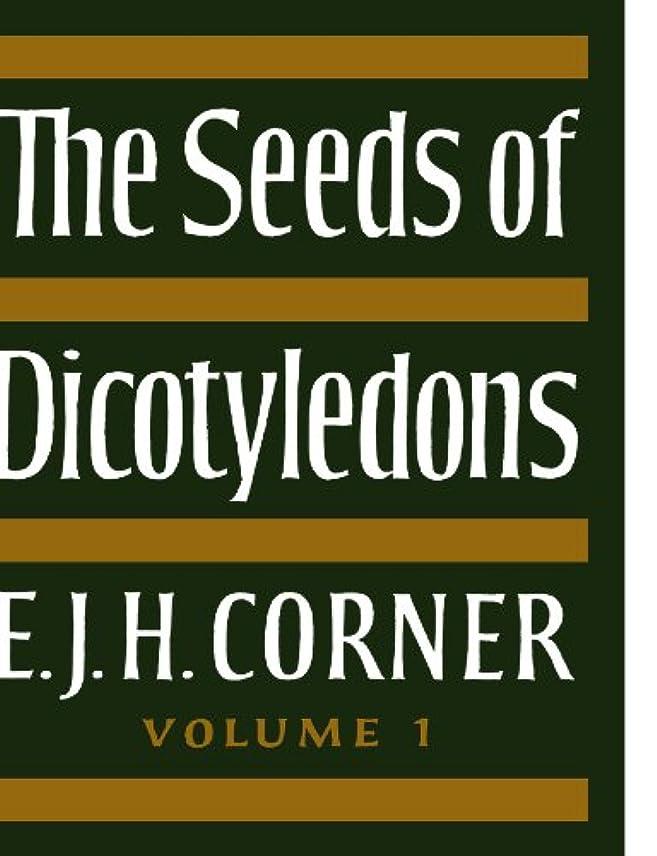 スノーケル正確The Seeds of Dicotyledons (The Seeds of Dicotyledons 2 Volume Paperback Set)