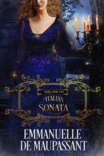 Italian Sonata (Noire Book 2) by [de Maupassant, Emmanuelle]