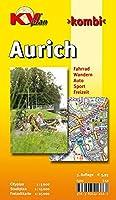 Aurich: Cityplan 1 : 5 000. Stadtplan 1 : 15 000. Freizeitkarte 1 : 25 000. Fahrrad. Wandern. Auto. Sport. Freizeit