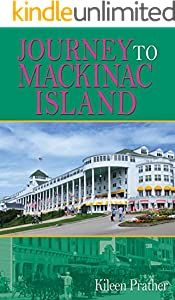 Journey To Mackinac Island (English Edition)