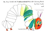 My Own Very Hungry Caterpillar Coloring Book -