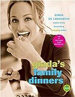 Giada's Family Dinners: A Cookbook