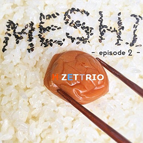MESHI - episode2 -