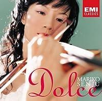 DOLCE by MARIKO SENJU (2007-01-10)