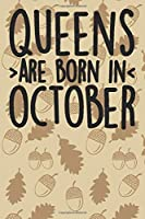 Queens Are Born In October: Blank Lined Notebook Journal - Birthday Gift For Girls Born In Oct