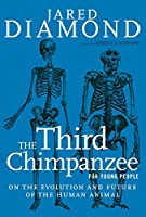 The Third Chimpanzee for Young People: On the Evolution and Future of the Human Animal (For Young People Series)