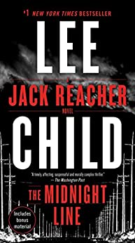 The Midnight Line: A Jack Reacher Novel by [Child, Lee]
