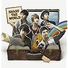 Share The World / ウィーアー!(DVD付)(ジャケットA)