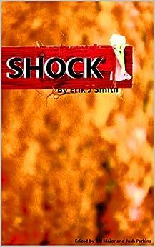 Shock by [Smith, Erik J]