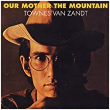 OUR MOTHER THE MOUNTAIN