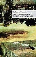 Theodor Fontane: Aengstliche Moderne: Ueber das Imaginaere