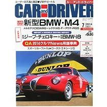 CAR and DRIVER (カー・アンド・ドライバー) 2014年 07月号 [雑誌]