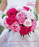 Wedding Bouquets: Over 300 Designs for Every Bride 画像