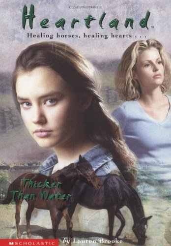 Thicker Than Water (Heartland (Scholastic Paperback))の詳細を見る