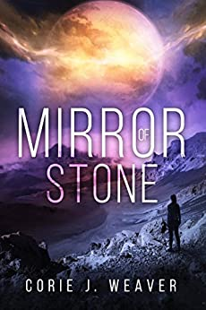 Mirror of Stone by [Weaver, Corie]