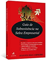 Guia de Sobrevivência na Selva Empresarial