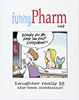 Funnypharm: Laughter Really Is the Best Medicine!