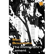 The Immigrant's Lament