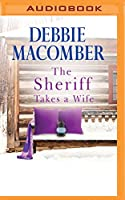 The Sheriff Takes a Wife (The Manning Sisters)