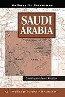 Saudi Arabia: Guarding The Desert Kingdom