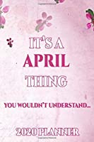 APRIL: Personalised Name Planner 2020 Gift For Women & Girls 100 Pages (Pink Floral Design) 2020 Weekly Planner Monthly Planner