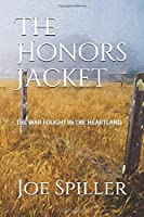The Honors Jacket: The War Fought in the Heartland