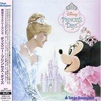 Tokyo Disneyland Princess Days by Tokyo Disneyland Princess Days (2005-02-09)