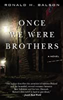 Once We Were Brothers (Thorndike Press Large Print Basic)