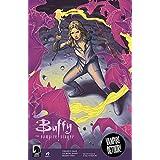 アメコミリーフ 『バフィー ~恋する十字架~ シーズン11 Buffy the Vampire Slayer Season Eleven』 #9 2017.7月