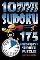 10 Minute Speed Sudoku - 175 Moderate Sudoku Puzzles