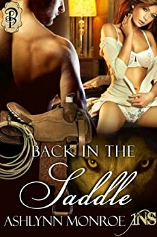 Back in the Saddle (1Night Stand) by [Monroe, Ashlynn]