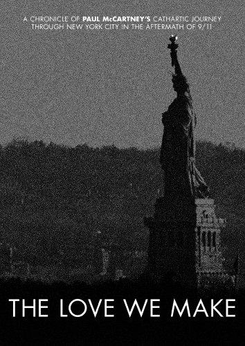 THE LOVE WE MAKE~9.11からコンサート・フォー・ニューヨーク・シティへの軌跡 [DVD]