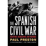 The Spanish Civil War – Reaction, Revolution, and Revenge