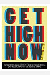 Get High Now: Without Drugs Paperback
