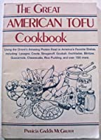 The Great American Tofu Cookbook