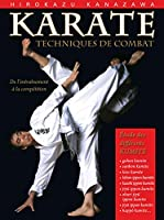 Karaté : techniques de combat du kumit au shiai