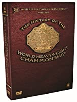 Wwe: History of the World Heavyweight Championship [DVD] [Import]