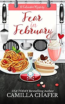 Fear in February (Calendar Mysteries Book 2) by [Chafer, Camilla]