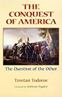 The Conquest of America: The Question of the Other by Tzvetan Todorov(1999-03-15)