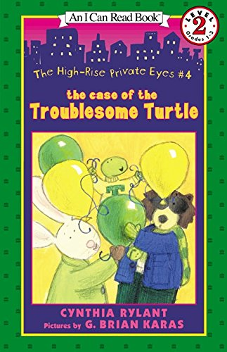 The High-Rise Private Eyes #4: The Case of the Troublesome Turtle (I Can Read Level 2)の詳細を見る