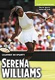 Serena Williams: Legends in Sports (English Edition)